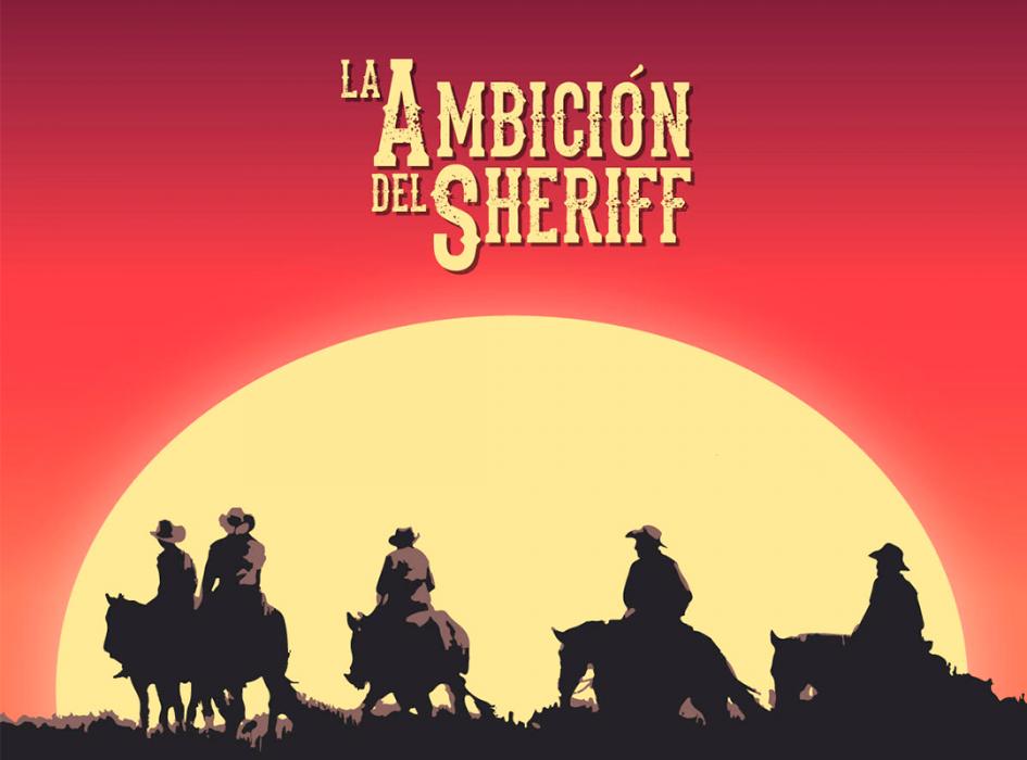 Planet E La Ambición del Sheriff
